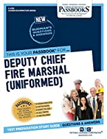 Deputy Chief Fire Marshal: Uniformed (Career Examination)