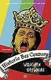 Historia bez cenzury (Polish Edition)