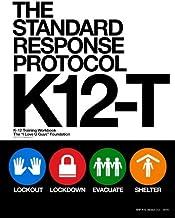 The Standard Response Protocol - K12-T: K-12 Training Workbook (The Standard Response Protocol - V2) (Volume 6)