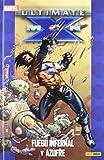 Ultimate X-Men 04. Fuego Infernal Y Azufre