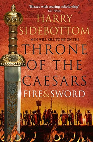 Sidebottom, H: Fire and Sword (Throne of the Caesars, Band 3)