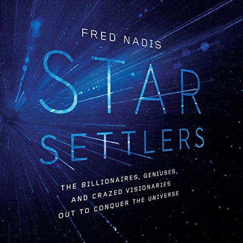 Star Settlers Audiobook By Fred Nadis cover art