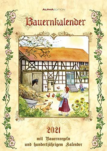 Bauernkalender 2021 - Bild-Kalender A3 (29,7x42 cm) - mit Bauernregeln und 100-jährigem Kalender - Wandkalender - mit Platz für Notizen - Alpha Edition