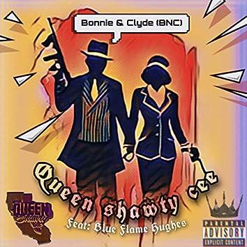 """Bonnie & Clyde """"BNC"""" (feat. Blue Flame Hughes)"""