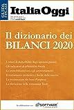 Il dizionario dei bilanci 2020: Tutte le voci del bilancio dalla A alla Z