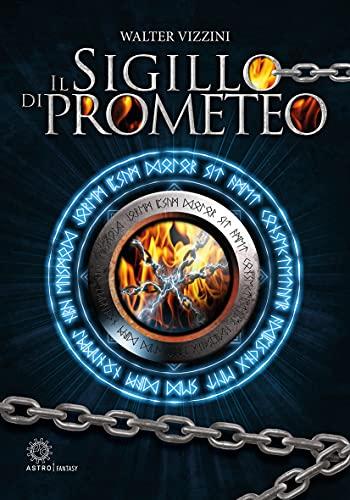 Il sigillo di Prometeo
