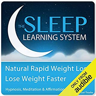 Natural Rapid Weight Loss, Lose Weight Faster with Hypnosis, Meditation, and Affirmations audiobook cover art