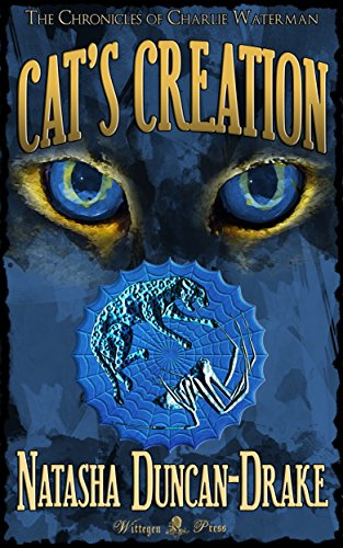 Cat's Creation (The Chronicles of Charlie Waterman Book 2) (English Edition)
