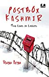 Postbox Kashmir: Two Lives In Letters (English Edition)
