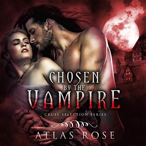 Chosen by the Vampire: Book 2 cover art