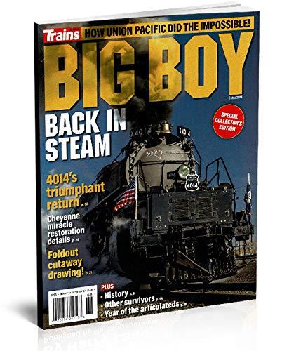 Big Boy Back in Steam, 4014's Triumphant Return (Trains Magazine SPECIAL ISSUE)