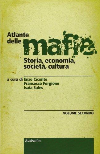 Atlante delle mafie. Storia, economia, società, cultura: 2