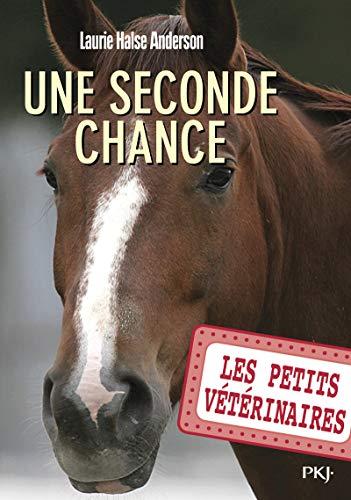 Les petits vétérinaires - tome 03 : Une seconde chance (03)