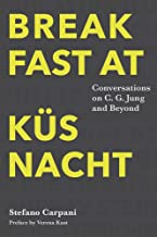 Breakfast At Küsnacht: Conversations on C.G. Jung and Beyond