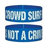 1art1 Humour, Crowd Surfing is Not A Crime Bracelet (6x2 cm) + 1x Sticker Surprise