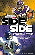 Side-by-Side Football Stars: Comparing Pro Football's Greatest Players (Side-by-Side Sports)