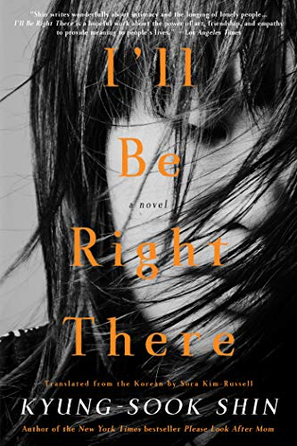 I'll Be Right There: A Novel (English Edition)