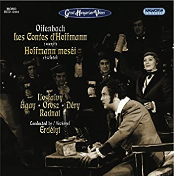 Offenbach, J.: Tales of Hoffmann [Opera] (Highlights) (Sung in Hungarian)