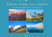 Schoene Gruesse aus Osttirol (Wandkalender 2022 DIN A2 quer): Impressionen einer faszinierenden Bergwelt mit Naturjuwelen aus Osttirol (Monatskalender, 14 Seiten )