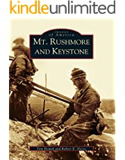 Mt. Rushmore and Keystone (Images of America)