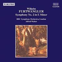 Furtw盲ngler: Symphony No. 2 in E Minor (2006-08-01)