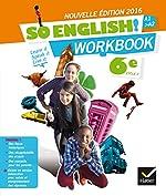 So English! Anglais 6e éd. 2016 - Workbook d'Evelyne Ledru-Germain