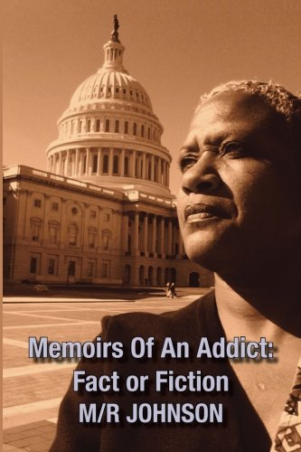 Download Memoirs Of An Addict: Fact Or Fiction 