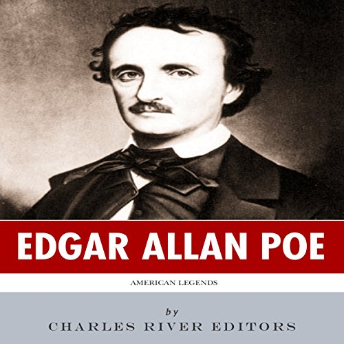 American Legends: The Life of Edgar Allan Poe audiobook cover art