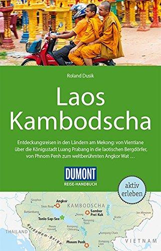 DuMont Reise-Handbuch Reiseführer Laos, Kambodscha: mit Extra-Reisekarte