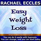Self Hypnosis - Easy Weight Loss