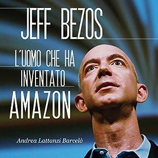 Jeff Bezos: L'uomo che ha inventato Amazon copertina