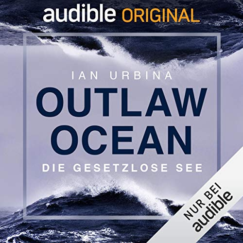 Outlaw Ocean (German edition) audiobook cover art