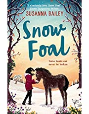 Snow Foal: The perfect children's gift for readers of 8-12!
