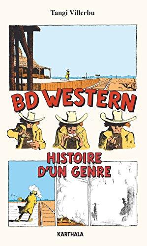 BD Western - Histoire d'un genre (Esprit BD) (French Edition)