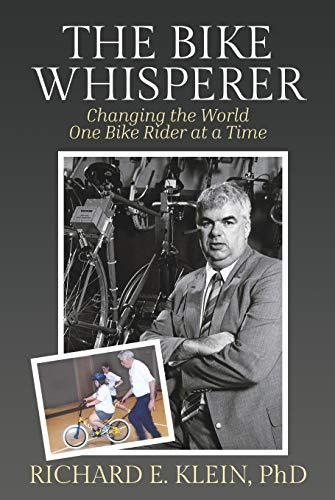 The Bike Whisperer: Changing the World One Bike Rider at a Time (English Edition)