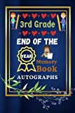 End Of The School Year Autograph Book Gifts For Students From Teachers: Inspirational Journal: 3rd Grade End Of The School Year Autographs Books | ... - Third Grade Graduation Gifts for Boys Girls