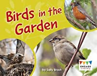 Birds in the Garden (Engage Literacy Blue)