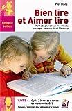 Bien lire et aimer lire - Tome 4, Cycle 2 (GS-CP)