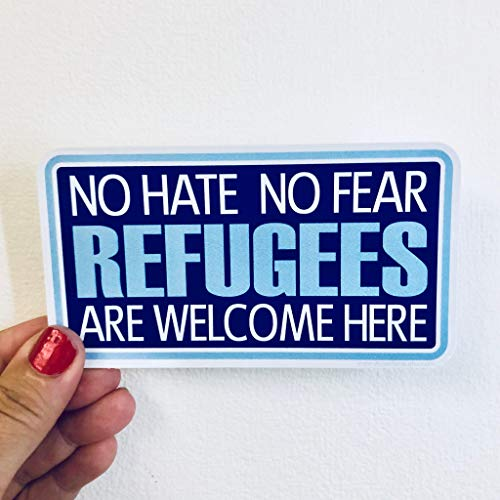H421ld No odio no miedo refugiados son bienvenidos aquí pegatina de vinilo