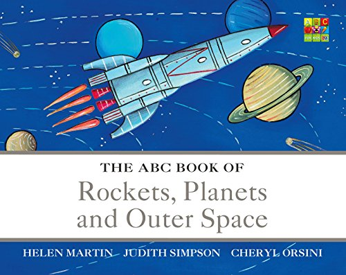 The ABC Book of Rockets, Planets and Outer Space (The ABC Book Of ... 5) (English Edition)