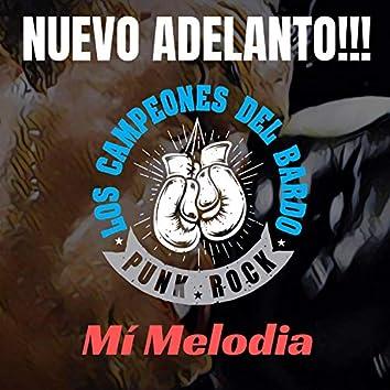 Mi Melodia (Adelanto 2020)