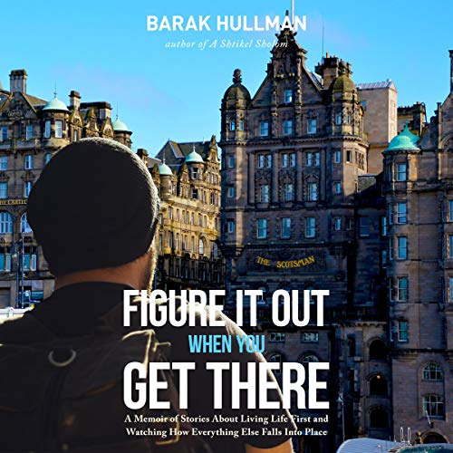 Figure It Out When You Get There audiobook cover art