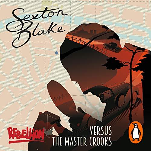 Sexton Blake Versus the Master Crooks cover art
