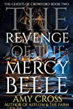 The Revenge of the Mercy Belle (The Ghosts of Crowford Book 2) (English Edition)