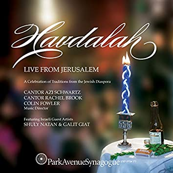 Havdalah: Live from Jerusalem, a Collection of Traditions from the Jewish Diaspora (Live at the Jerusalem YMCA, December 29, 2018)