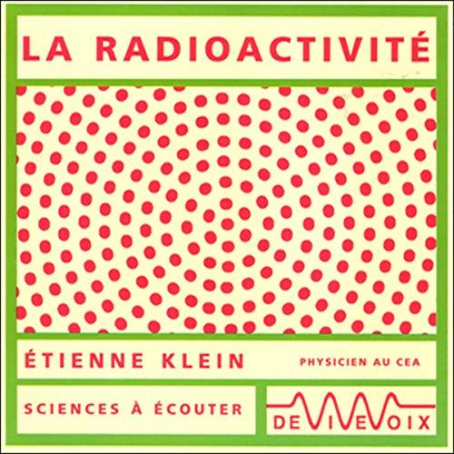La radioactivité  By  cover art