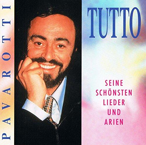 Tutto Pavarotti - seine schönsten Lieder und Arien