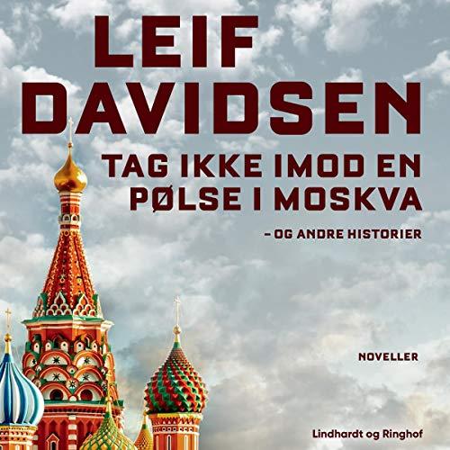 Tag ikke imod en pølse i Moskva audiobook cover art