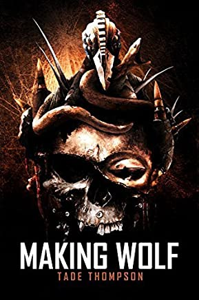 Making Wolf by Tade Thompson (2015-09-21)