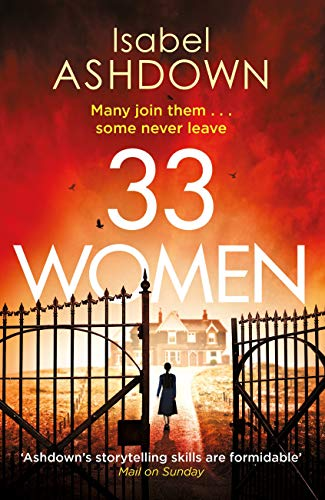 33 Women: A gripping new thriller about the power of women, and the lengths they will go to when pushed... by [Isabel Ashdown]